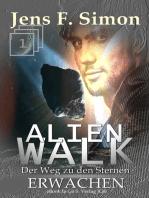 Erwachen (ALienWalk 1)