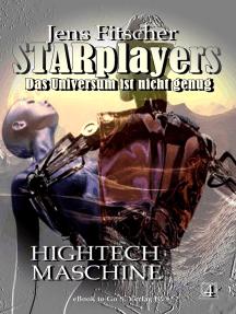 Hightech-Maschine (STARplayers 4): Das Universum ist nicht genug