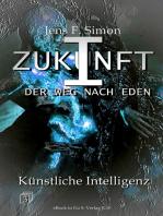 Künstliche Intelligenz (ZUKUNFT I 3)