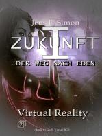 Virtual Reality (ZUKUNFT I 2)