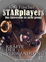 Kräfte der Verwandlung (STARplayers 1)