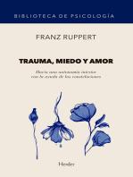 Trauma, miedo y amor: Hacia una autonomía interior con la ayuda de las constelaciones