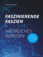 Faszinierende Faszien-Natürliches Bewegen