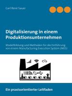 Digitalisierung in einem Produktionsunternehmen