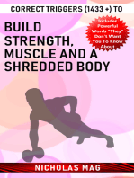 Correct Triggers (1433 +) to Build Strength, Muscle and a Shredded Body