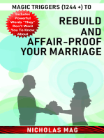 Magic Triggers (1244 +) to Rebuild and Affair-proof Your Marriage