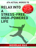 674 Actual Words to Relax into a Stress-free, High-powered Life
