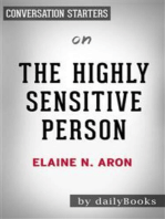 The Highly Sensitive Person: How to Thrive When the World Overwhelms You by Elaine N. Aron   Conversation Starters