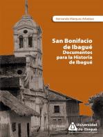 San Bonifacio de Ibagué: Documentos para la historia de Ibagué
