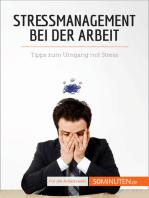 Stressmanagement bei der Arbeit