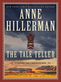 The Tale Teller: A Leaphorn, Chee & Manuelito Novel
