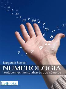 Numerologia: Autoconhecimento através dos números