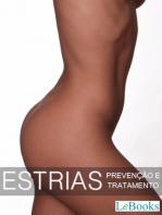Estrias: Prevenção e tratamentos
