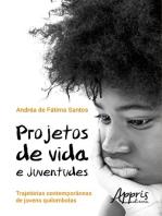Projetos de vida e juventudes