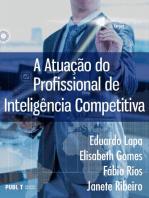 A atuação do profissional de inteligência competitiva