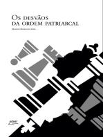 Os desvãos da ordem patriarcal