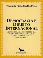 Democracia e direito internacional: A democracia no âmbito da integração regional e o conceito de déficit democrático