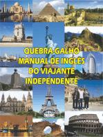 Quebra-Galho. Manual De Inglês Do Viajante Independente