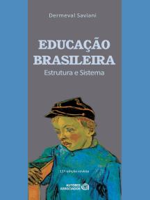 Educação brasileira: Estrutura e sistema