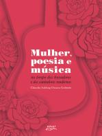Mulher, poesia e música