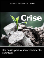 Crise, um passo para o seu crescimento espiritual