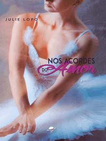 Nos acordes do amor: Série Nos passos - Livro 2