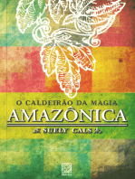 O caldeirão da magia amazônica