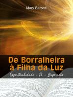 De Borralheira À Filha Da Luz