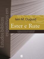 Estudos bíblicos expositivos em Ester e Rute