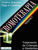 Cromoterapia vol. I: Tratamento de crianças e gestantes