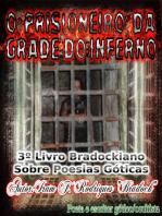 O Prisioneiro Da Grade Do Inferno