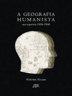 A geografia humanista