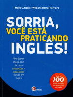 Sorria, você está praticando inglês!