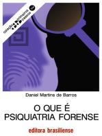 O que é psiquiatria forense