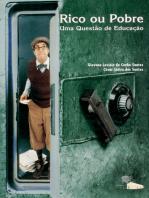 Rico ou pobre: Uma questão de educação