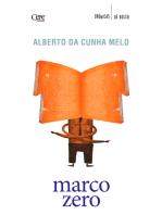 Marco Zero: Crônicas de Bolso