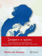 Imagens e ações:: Representações e práticas médicas na luta contra a tuberculose: (São Paulo, 1899-1930)