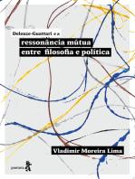 Deleuze-Guattari e a ressonância mútua entre filosofia e política