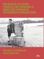 Em busca do Éden: Tráfico de pessoas e direitos humanos, experiência brasileira