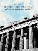 História, políticas e ética na área profissional da linguagem