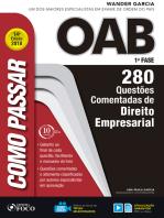 Como passar na OAB 1ª Fase: direito empresarial: 280 questões comentadas