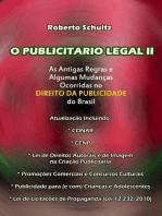 O publicitário legal II: AS ANTIGAS REGRAS E ALGUMAS MUDANÇAS OCORRIDAS NO  DIREITO DA PUBLICIDADE DO BRASIL.