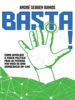 Basta!: Como devolver o poder político para as pessoas por meio de uma democracia on-line