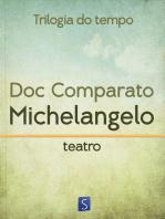 Michelangelo - Trilogia Do Tempo