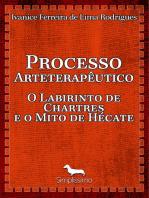 Processo arteterapêutico o labirinto de Chartres e o mito de Hécate