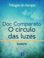 O Círculo Das Luzes - Trilogia Do Tempo