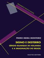 Signo e desterro: Sérgio Buarque de Holanda e a imaginação do Brasil