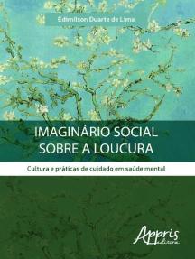 Imaginário social sobre a loucura