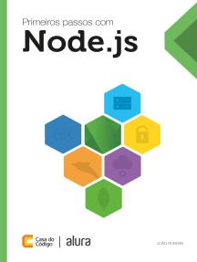 Primeiros passos com Node.js