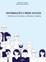 Informação e redes sociais: Interfaces de teorias, métodos e objetos